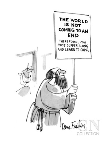dana-fradon-religious-man-hold-up-a-sign-that-reads-the-world-is-not-coming-to-an-end-new-yorker-cartoon